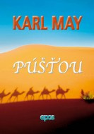 Karl May, Púšťou